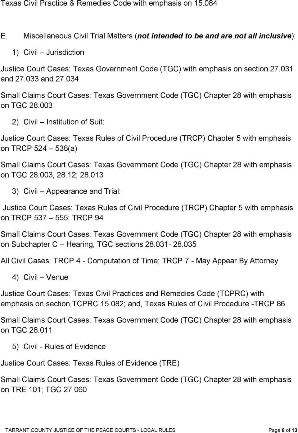 033 and 27.034 Small Claims Court Cases: Texas Government Code (TGC) Chapter 28 with emphasis on TGC 28.
