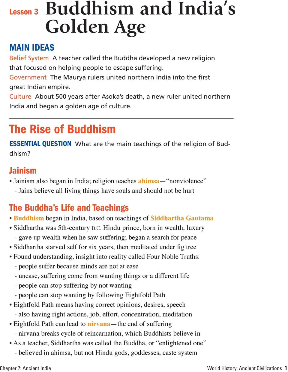 The Rise of Buddhism ESSENTIAL QUESTION What are the main teachings of the religion of Buddhism?