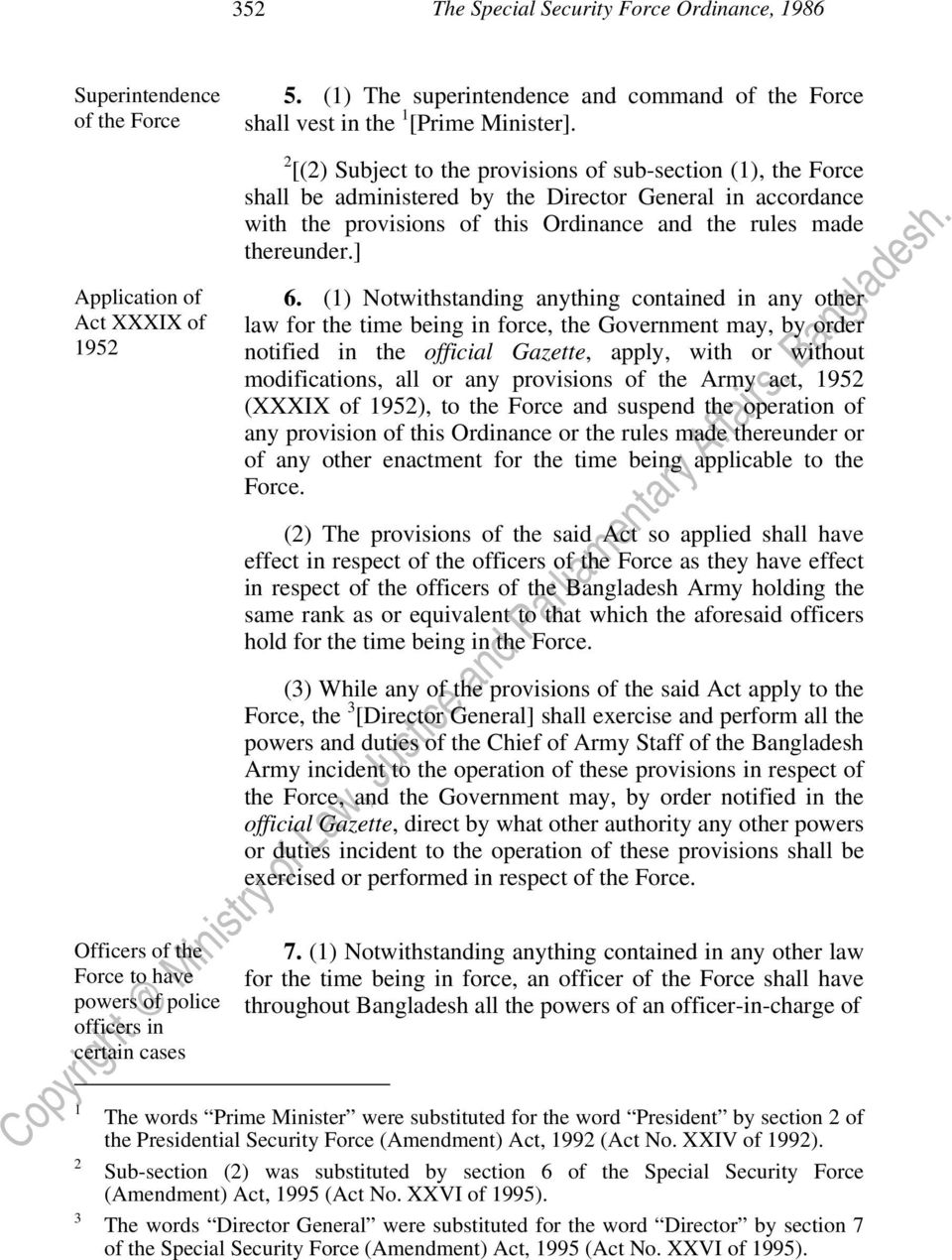 Director General in accordance with the provisions of this Ordinance and the rules made thereunder.] 6.