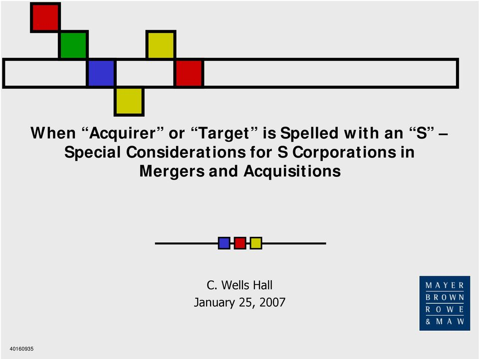 Corporations in Mergers and