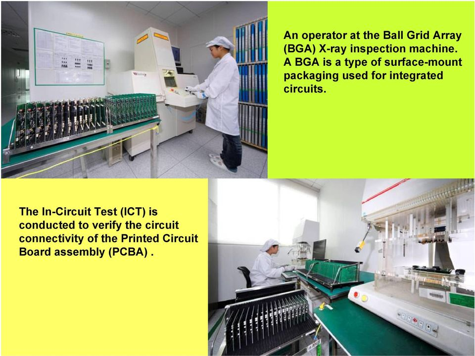 An operator at the Ball Grid Array (BGA) X-ray inspection