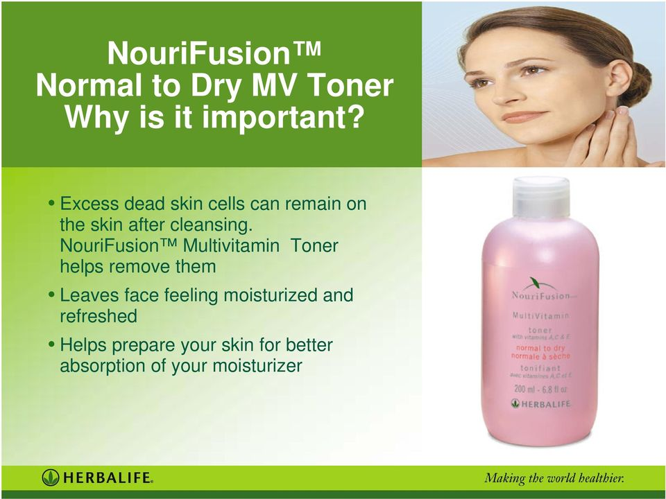 NouriFusion Multivitamin Toner helps remove them Leaves face
