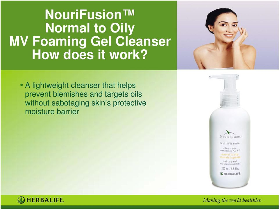 A lightweight cleanser that helps prevent