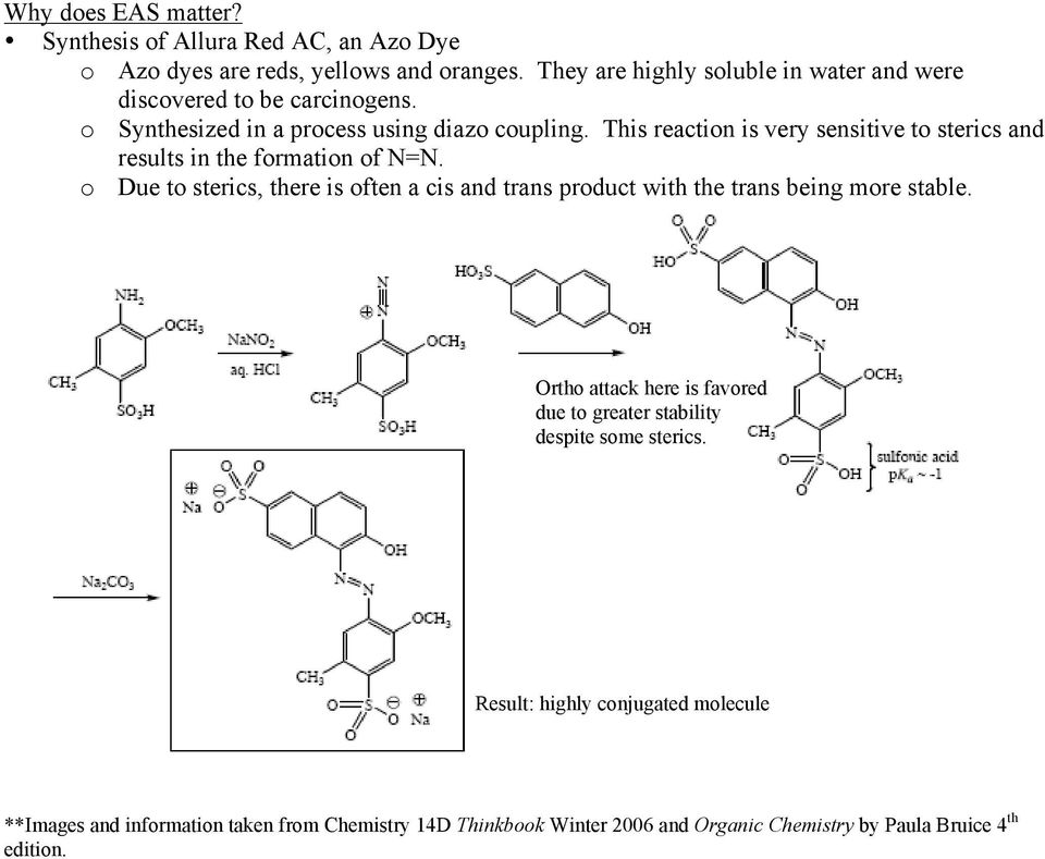 This reaction is very sensitive to sterics and results in the formation of N=N.