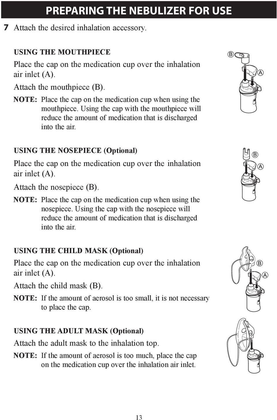 USING THE NOSEPIECE (Optional) Place the cap on the medication cup over the  inhalation 7cc0d5ab5fb8