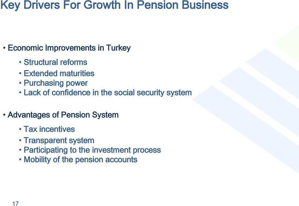 the social security system Advantages of Pension System Tax incentives