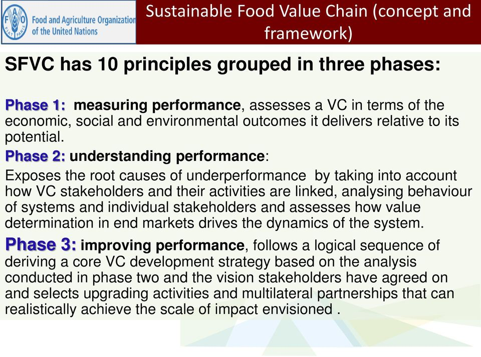 Phase 2: understanding performance: Exposes the root causes of underperformance by taking into account how VC stakeholders and their activities are linked, analysing behaviour of systems and