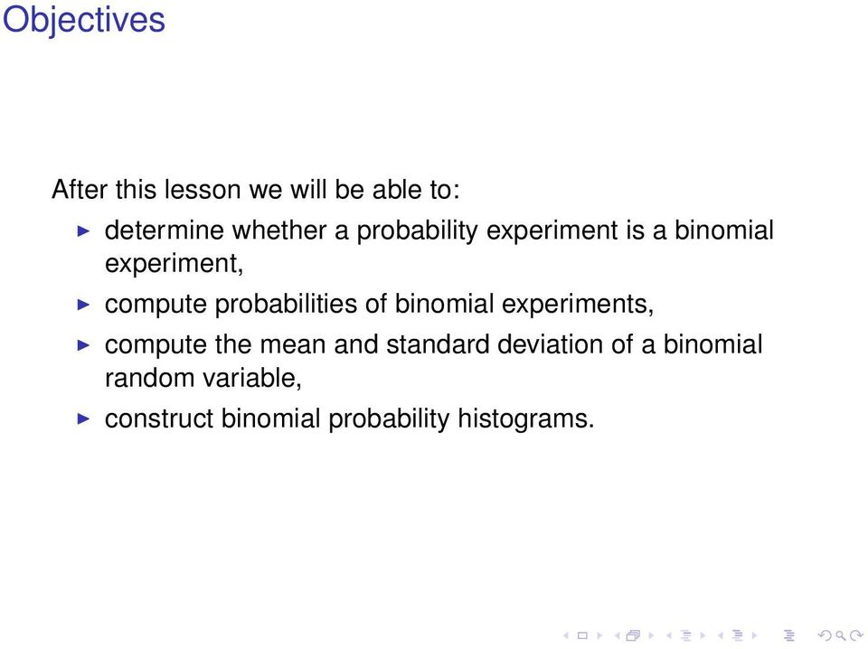 probabilities of binomial experiments, compute the mean and standard