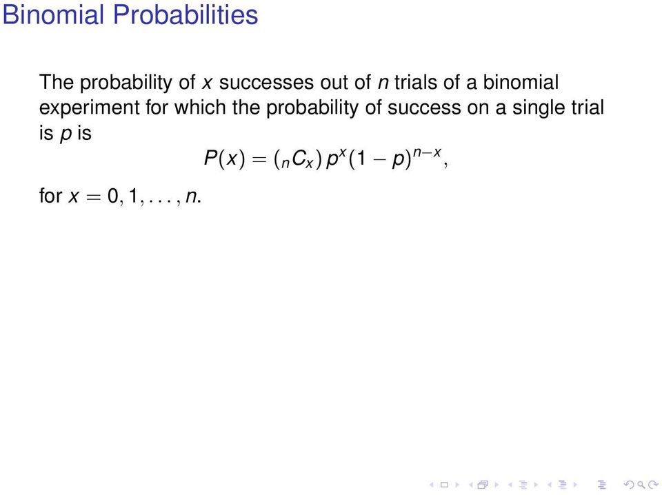 for which the probability of success on a single