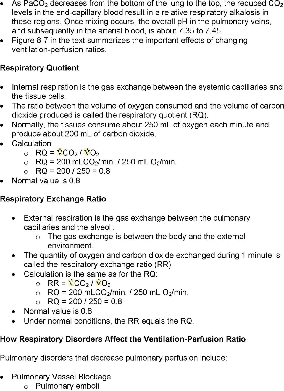 Figure 8 7 in the text summarizes the important effects of changing ventilation perfusion ratios.