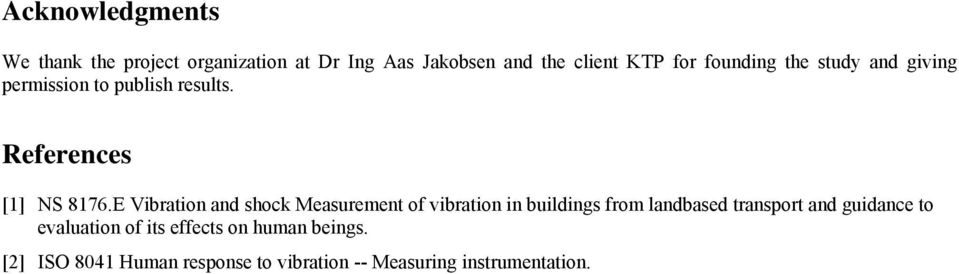 E Vibration and shock Measurement of vibration in buildings from landbased transport and guidance