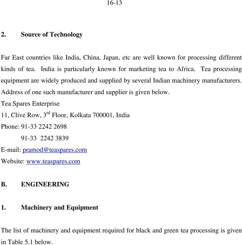 Address of one such manufacturer and supplier is given below.
