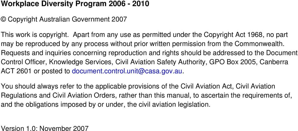 Requests and inquiries concerning reproduction and rights should be addressed to the Document Control Officer, Knowledge Services, Civil Aviation Safety Authority, GPO Box 2005, Canberra