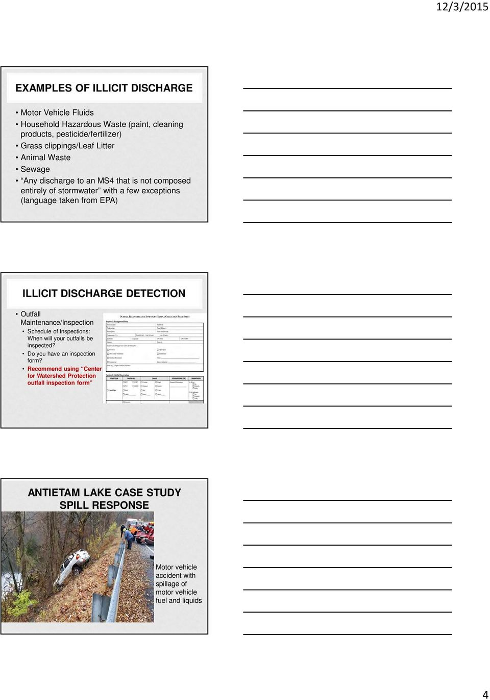 DETECTION Outfall Maintenance/Inspection Schedule of Inspections: When will your outfalls be inspected? Do you have an inspection form?