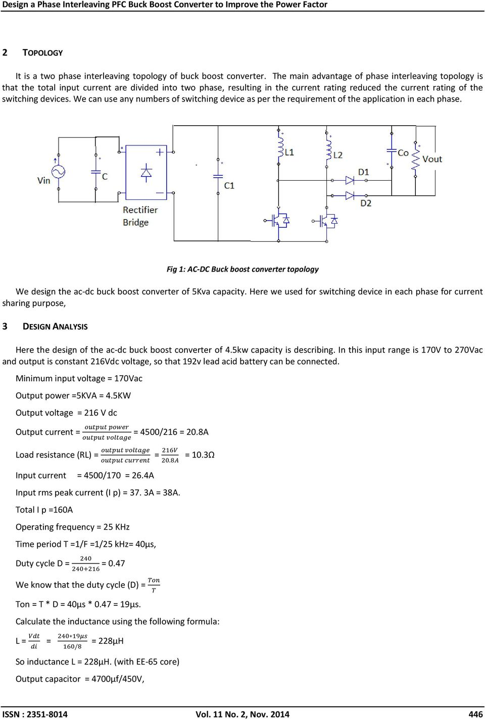 We can use any numbers of switching device as per the requirement of the application in each phase.