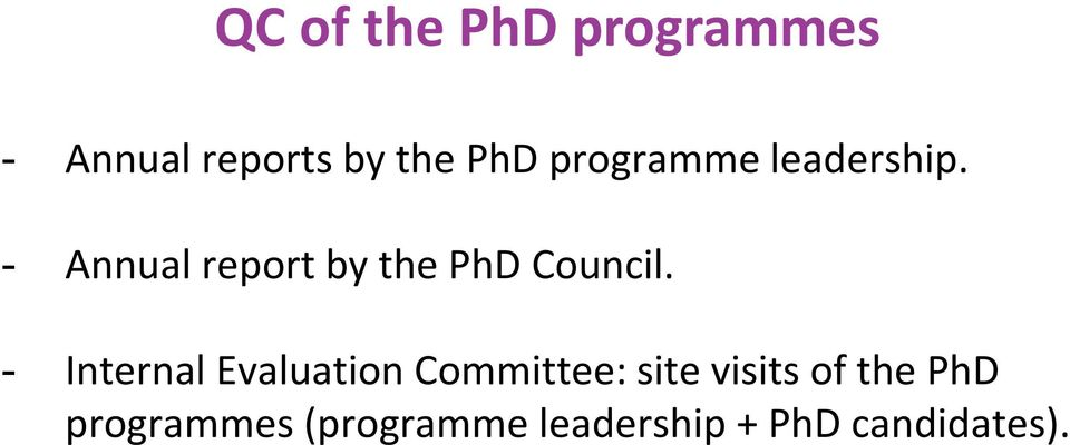 - Annual report by the PhD Council.