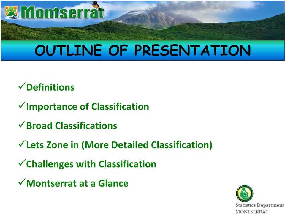 Classifications Lets Zone in (More Detailed