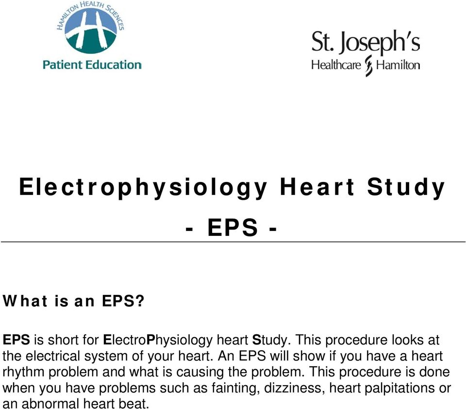 This procedure looks at the electrical system of your heart.