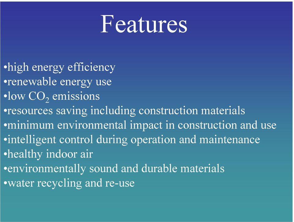 in construction and use intelligent control during operation and maintenance