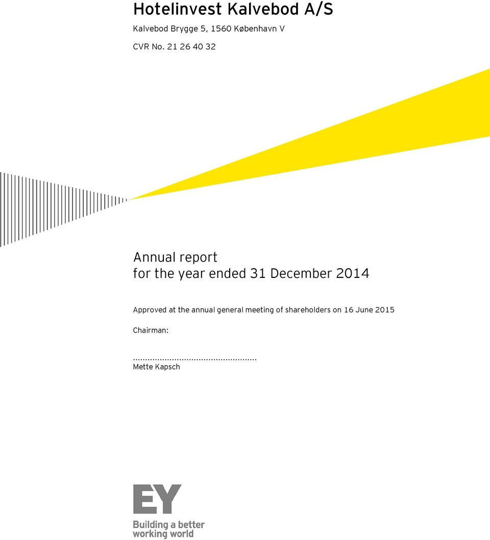 21 26 40 32 Annual report for the year ended 31 December