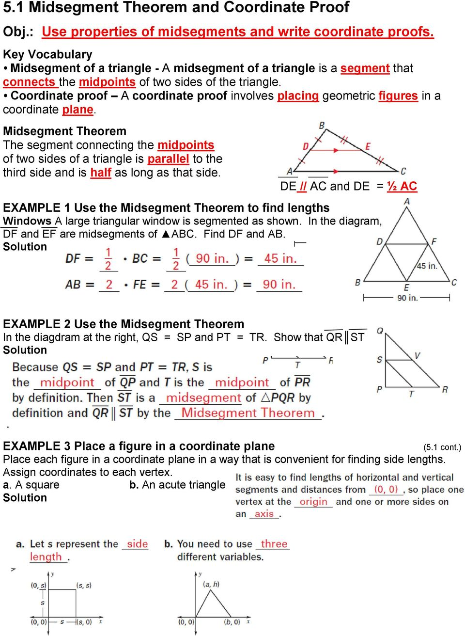 Coordinate proof A coordinate proof involves placing geometric figures in a coordinate plane.