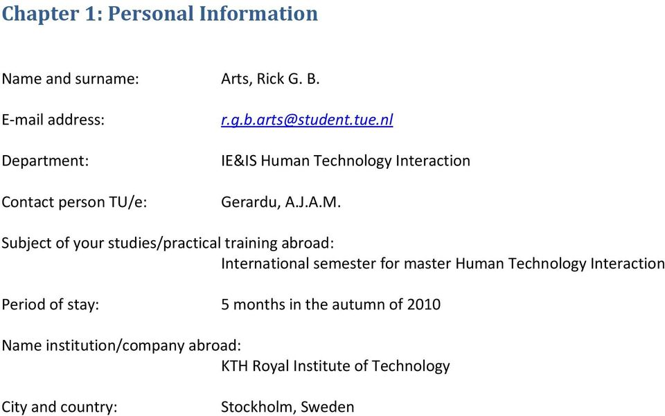 nl IE&IS Human Technology Interaction Gerardu, A.J.A.M.