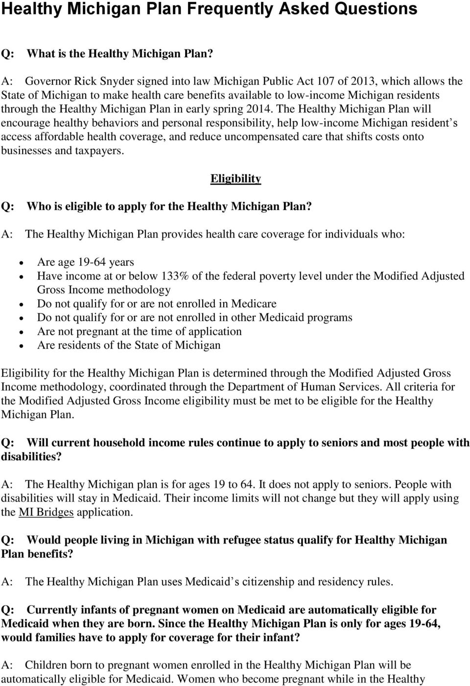 Michigan Plan in early spring 2014.