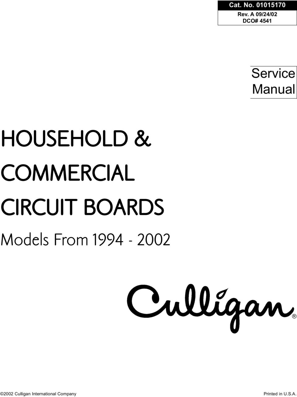 HOUSEHOLD & COMMERCIAL CIRCUIT BOARDS