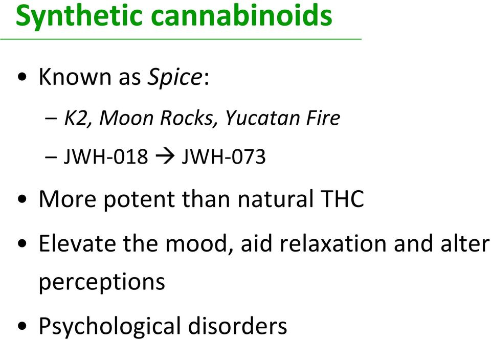 than natural THC Elevate the mood, aid
