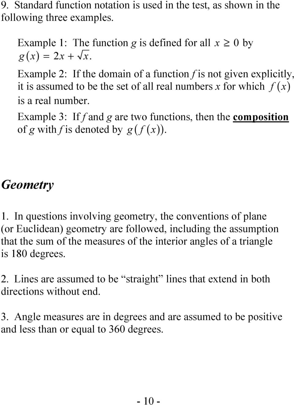 Example 3: If f and g are two functions, then the composition of g with f is denoted by g( f ( x )). Geometry 1.