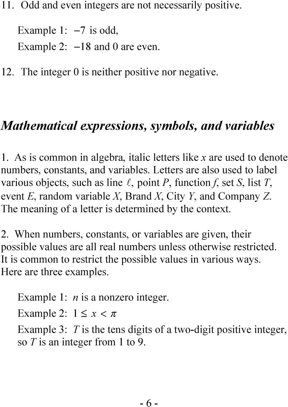 Letters are also used to label various objects, such as line, point P, function f, set S, list T, event E, random variable X, Brand X, City Y, and Company Z.