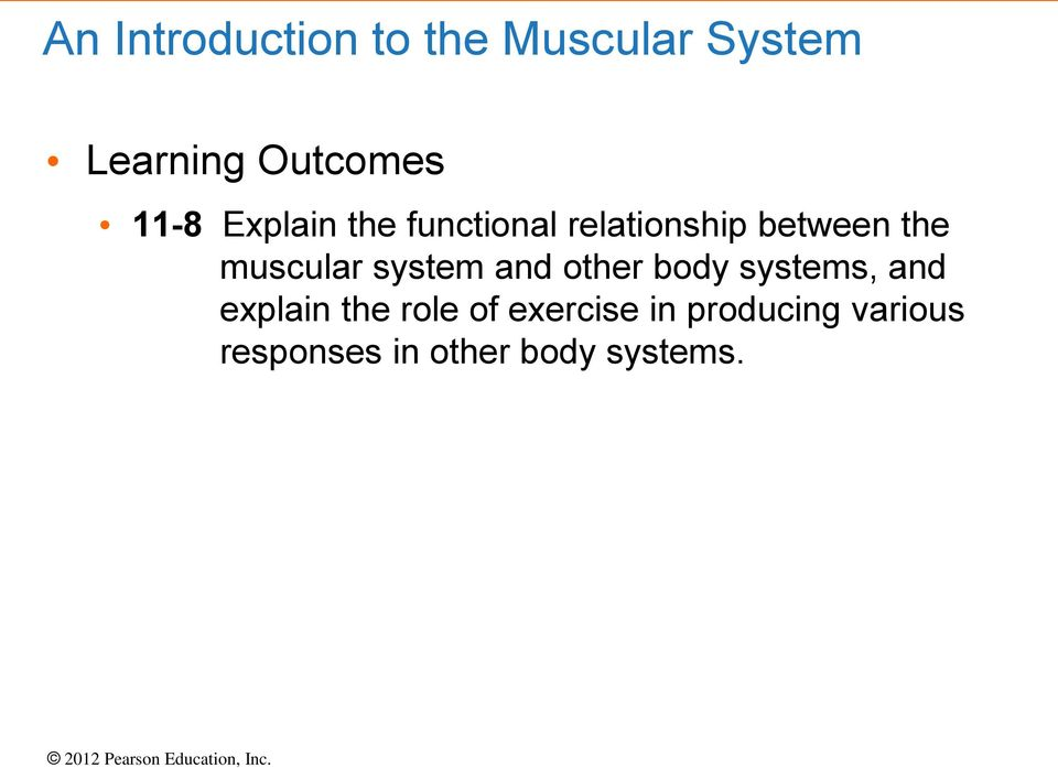 muscular system and other body systems, and explain the