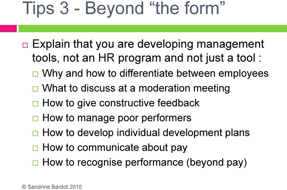 moderation meeting How to give constructive feedback How to manage poor performers How to