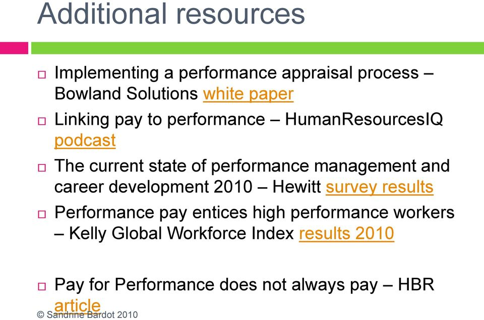 and career development 2010 Hewitt survey results Performance pay entices high performance
