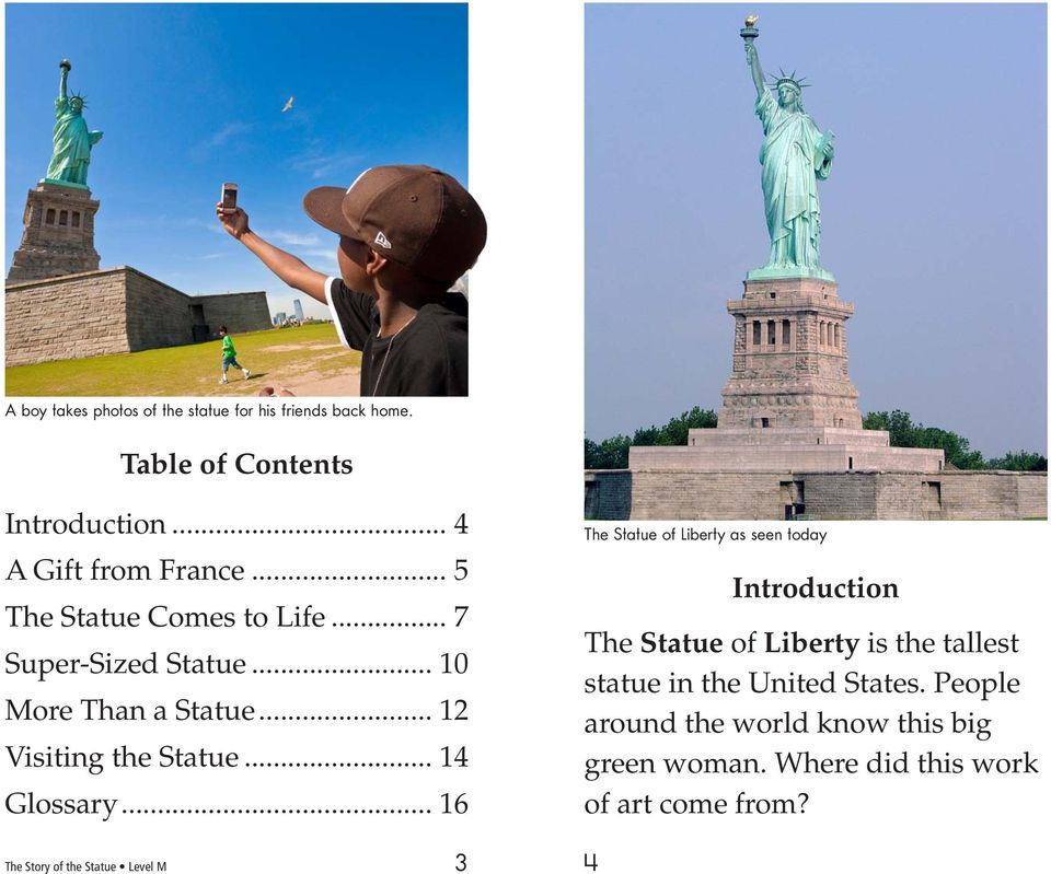 .. 16 The Statue of Liberty as seen today Introduction The Statue of Liberty is the tallest statue in the United States.
