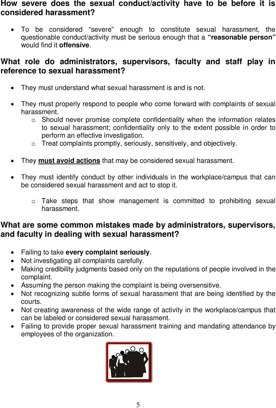 What role do administrators, supervisors, faculty and staff play in reference to sexual harassment? They must understand what sexual harassment is and is not.
