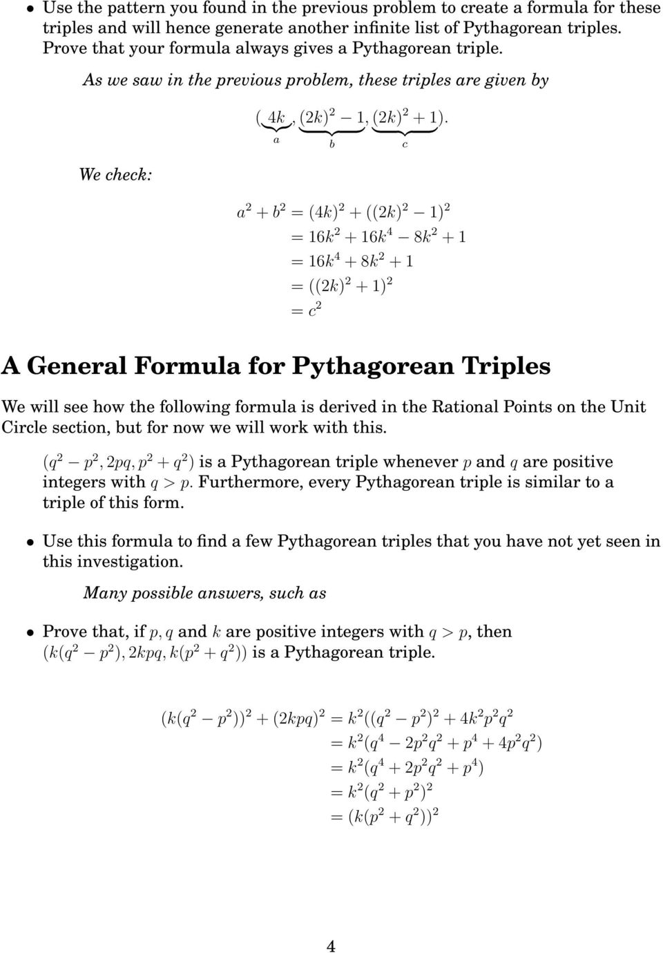 } {{ } } {{ } a b c a + b = 4k) + k) 1) = 16k + 16k 4 8k + 1 = 16k 4 + 8k + 1 = k) + 1) = c A General Formula for Pythagorean Triles We will see how the following formula is derived in the Rational