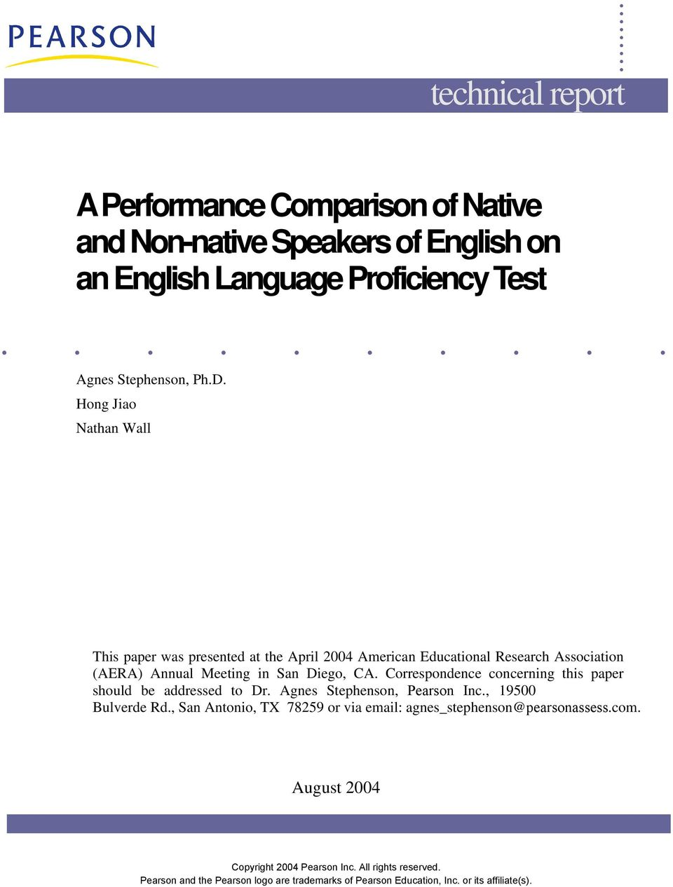 Hong Jiao Nathan Wall This paper was presented at the April 2004 American Educational Research Association (AERA) Annual