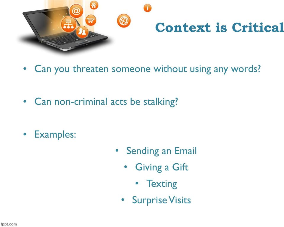 Can non-criminal acts be stalking?