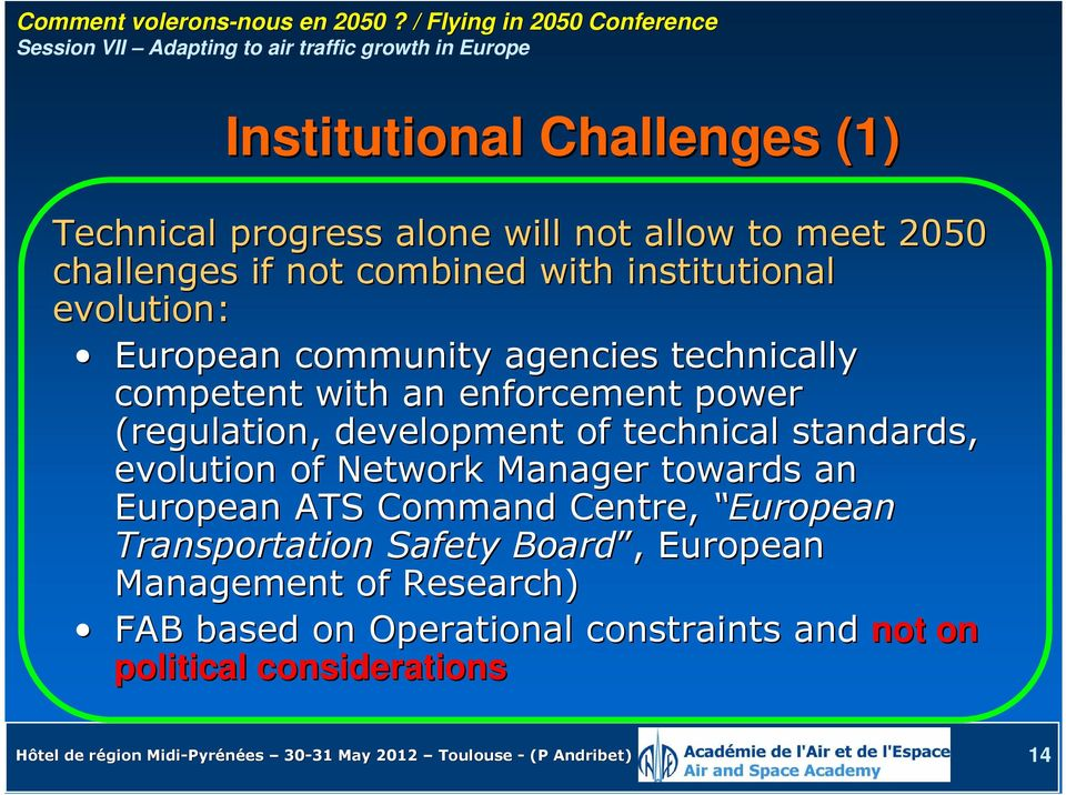 standards, evolution of Network Manager towards an European ATS Command Centre, European Transportation Safety Board,, European