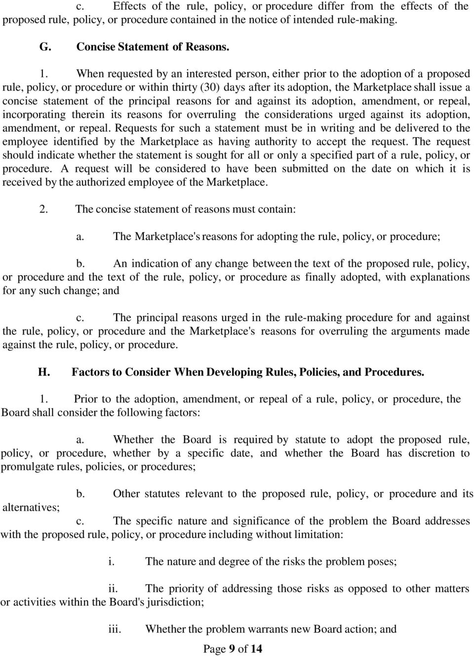 statement of the principal reasons for and against its adoption, amendment, or repeal, incorporating therein its reasons for overruling the considerations urged against its adoption, amendment, or