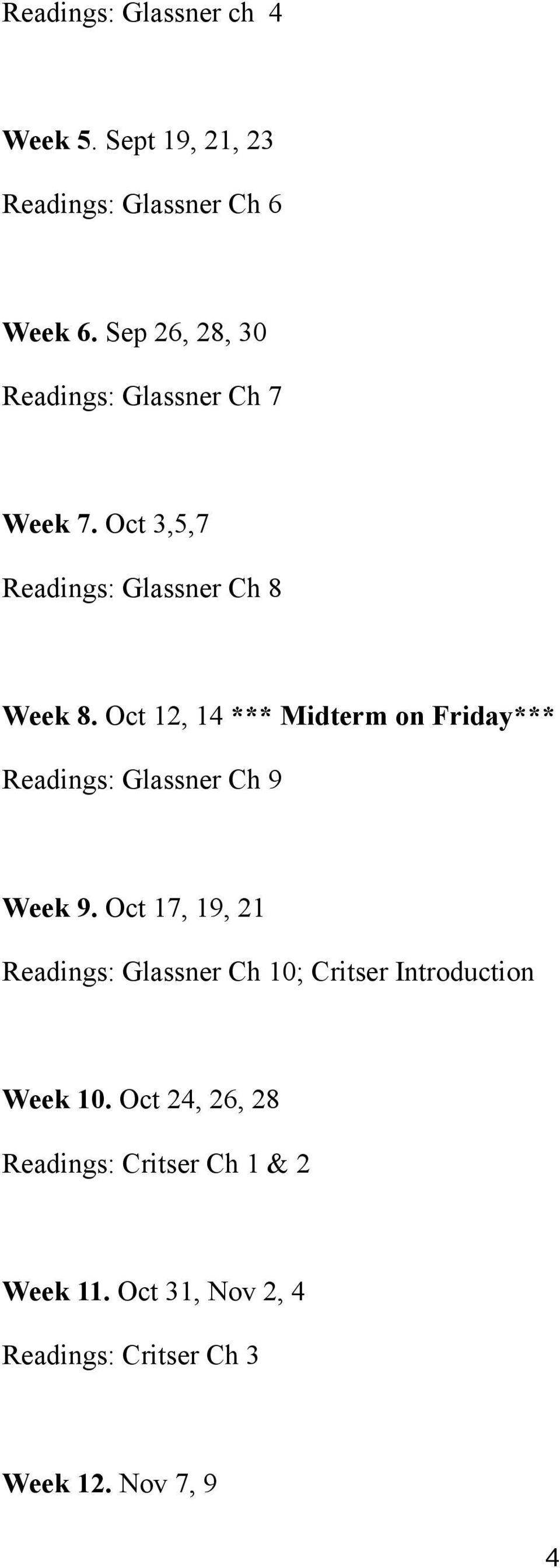 Oct 12, 14 *** Midterm on Friday*** Readings: Glassner Ch 9 Week 9.