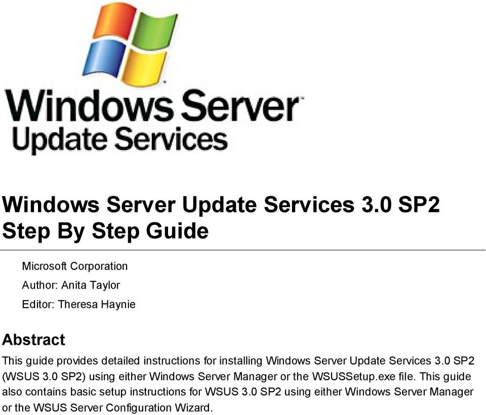 provides detailed instructions for installing 0 SP2 (WSUS 3.