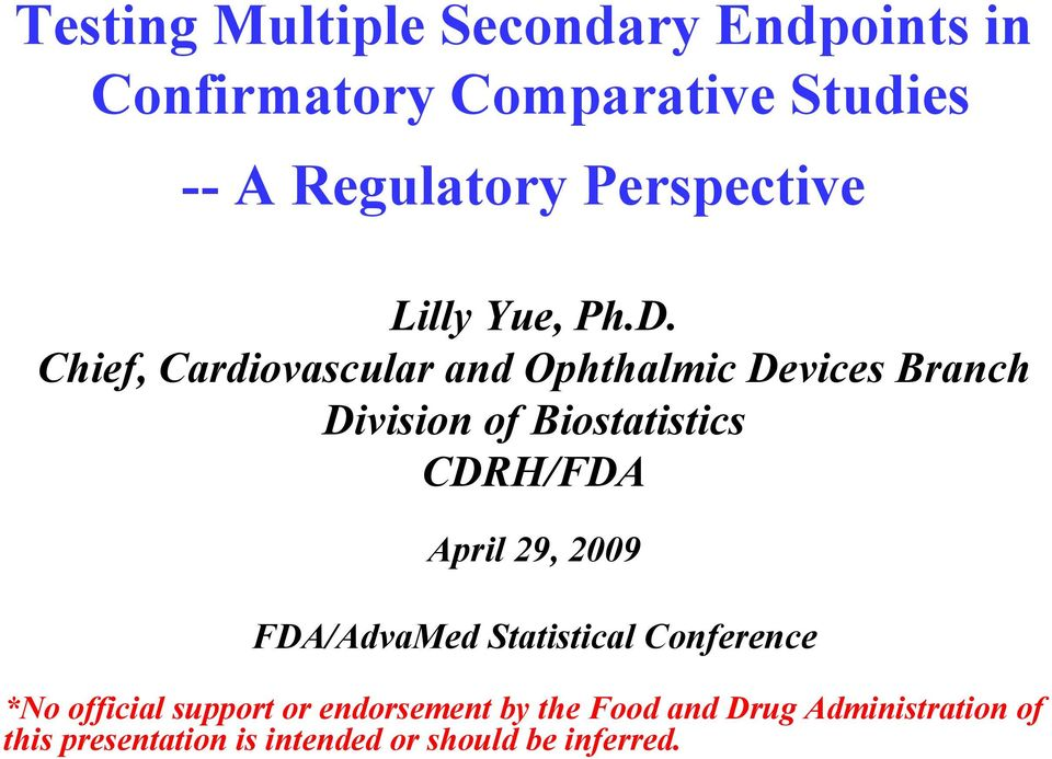 Testing Multiple Secondary Endpoints in Confirmatory Comparative
