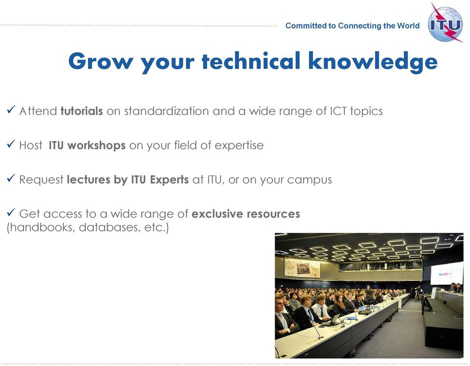 expertise Request lectures by ITU Experts at ITU, or on your campus