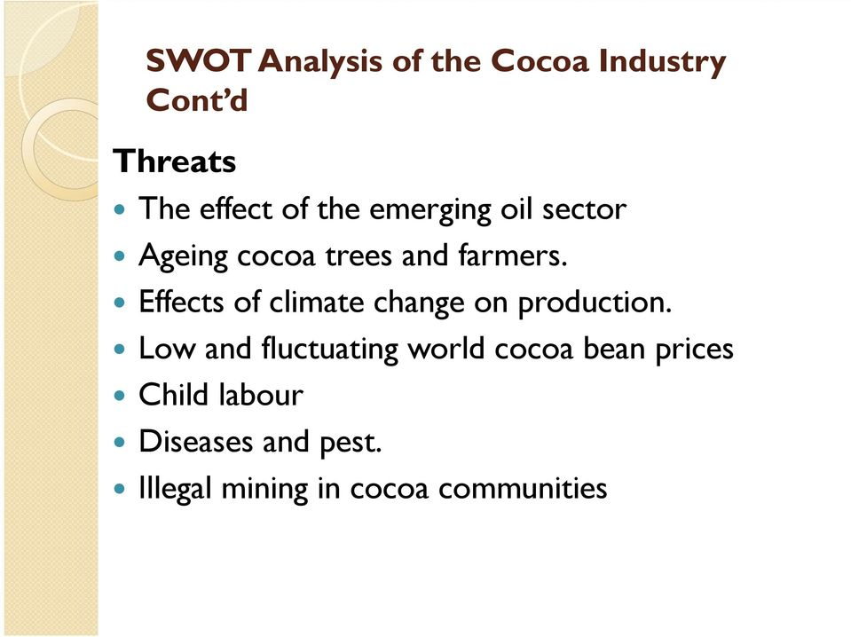 Effects of climate change on production.