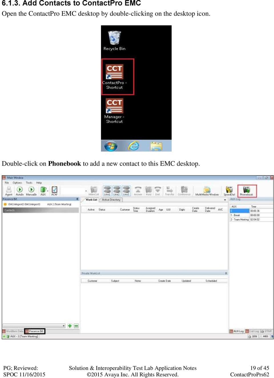 ContactPro EMC desktop by double-clicking on
