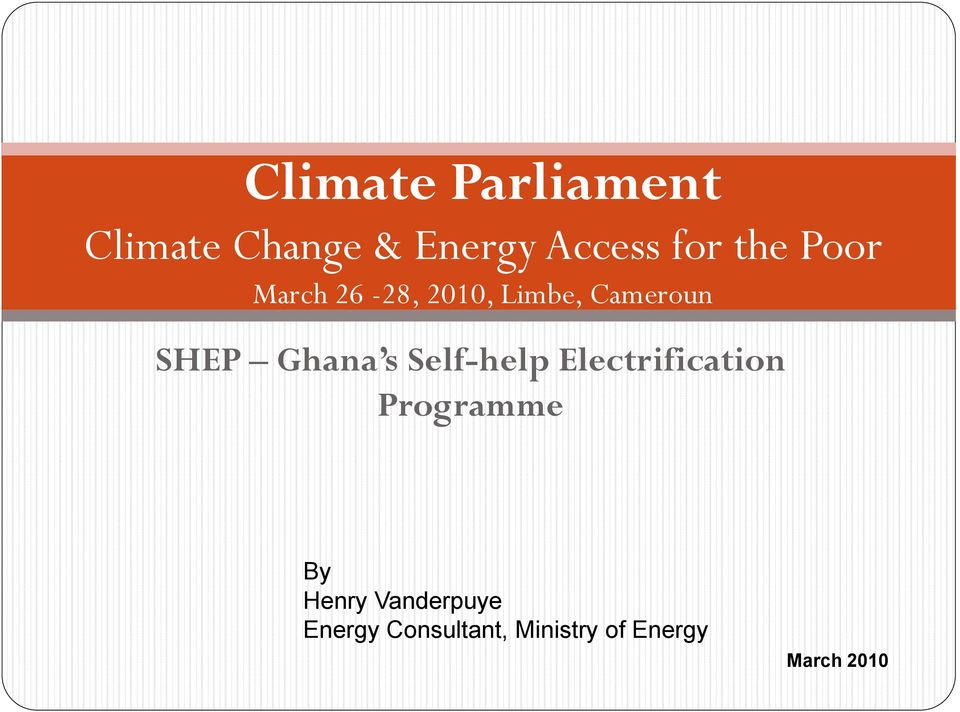 Ghana s Self-help Electrification Programme By Henry