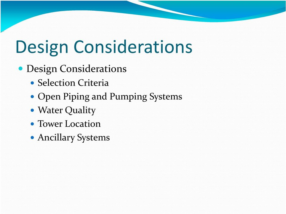 Open Piping and Pumping Systems
