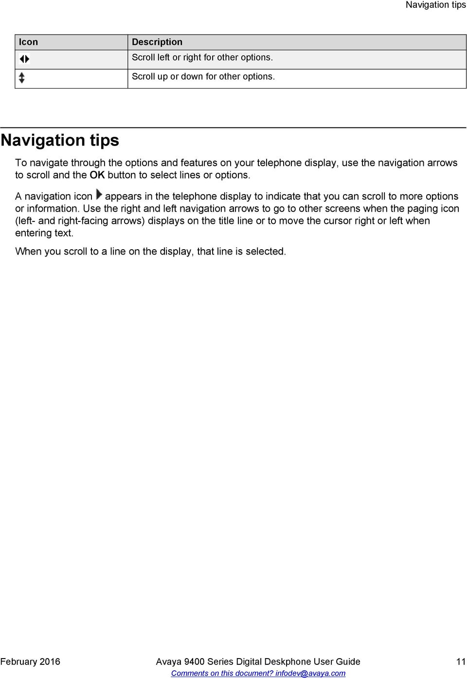 A navigation icon appears in the telephone display to indicate that you can scroll to more options or information.
